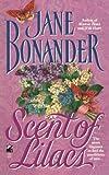 Scent of Lilacs, Jane Bonander, 1476798524