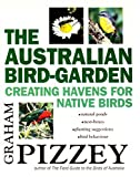 The Australian Bird-Garden, Graham Pizzey, 0207196753