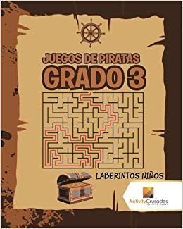 Juegos De Piratas Grado 3 : Laberintos Niños (Spanish Edition): Activity Crusades: 9780228218722: Amazon.com: Books