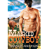 Masked Cowboy (Men of the White Sandy Book 2)