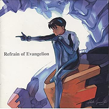 Amazon.co.jp: Neon Genesis Evangelion: Refrain of: 音楽