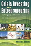 Crisis Investing and Entrepreneuring, William L. Seavey, 0615204449