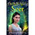 The Witchling Seer (Skinwalkers Witchling Book 3)