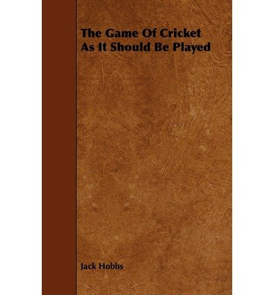 Download The Game Of Cricket As It Should Be Played (Paperback) - Common ebook