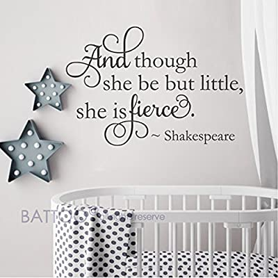 BATTOO and Though she be but Little she is Fierce - Nursery Wall Decal - Shakespeare Quote Vinyl Lettering Girls Nursery Decor(Black, 33