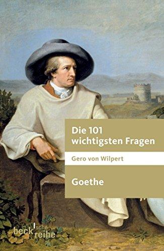 [READ] Die 101 wichtigsten Fragen. Goethe [E.P.U.B]