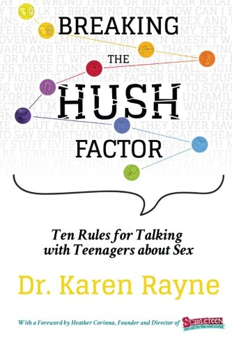 Download Breaking the Hush Factor: Ten Rules for Talking with Teenagers about Sex PDF