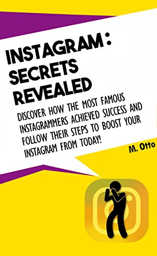Instagram: Secrets revealed: Discover how the most famous