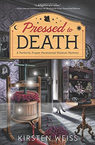 Pressed to Death (A Perfectly Proper Paranormal Museum Mystery)
