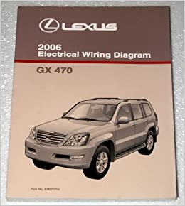 [TVPR_3874]  2006 Lexus GX470 Electrical Wiring Diagram (UZJ120 Series): Toyota Motor  Corporation: Amazon.com: Books | Lexus Gx 470 Wiring Diagram |  | Amazon.com