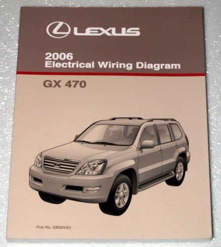 2006 Lexus GX470 Electrical Wiring Diagram (UZJ120 Series): Toyota Motor  Corporation: Amazon.com: BooksAmazon.com