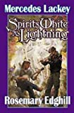 Spirits White as Lightning, Mercedes Lackey and Rosemary Edghill, 0671318535