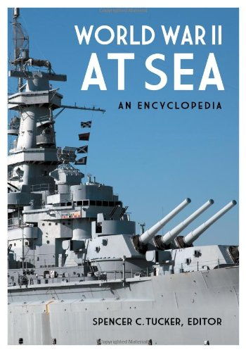 World War II at Sea [2 volumes]: An Encyclopedia from Brand: ABC-CLIO