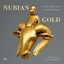 Nubian Gold: Ancient Jewelry from Egypt and Sudan