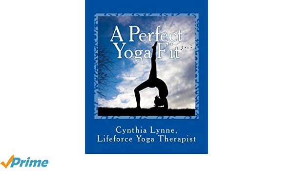 A Perfect Yoga Fit: A Mindful Journal Workbook Guide (Volume ...