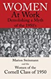 img - for Women at Work: Demolishing a Myth of the 1950's by Marion Steinmann (2005-03-08) book / textbook / text book