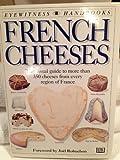 French Cheeses, Kazuko Masui and Tomoko Yamada, 0789414376
