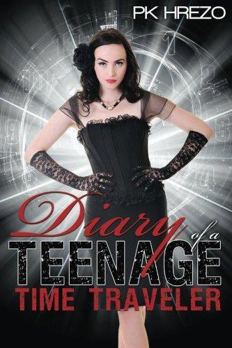 Diary of a Teenage Time Traveler ebook