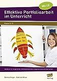 Effektive Portfolioarbeit im Unterricht: Handbuch für kooperatives, indivi dualisierendes & eigenverantwortliches Lernen (5. bis 13. Klasse)