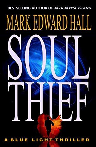 Soul Thief: A Blue Light Thriller (Blue Light Series Book 2) - Edward 2 Light