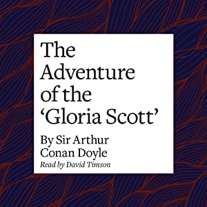 The Adventure of the 'Gloria Scott' Audiobook