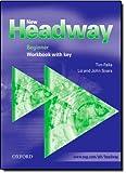 New Headway: Beginner: Workbook (with Key): Workbook (with Key) Beginner level