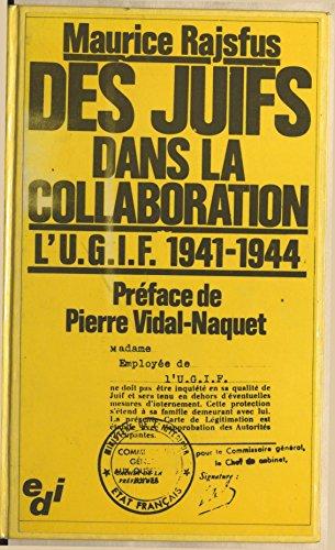 Download PDF Des Juifs dans la collaboration  - l'U.G.I.F., 1941-1944
