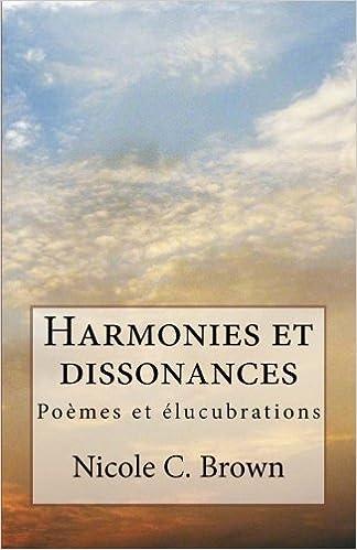 Téléchargement Harmonies et dissonances: Poèmes et élucubrations pdf ebook