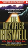 (The Day After Roswell: A Former Pentagon Official Reveals the U.S. Government's Shocking UFO Cover-up) By Philip J. Corso (Author) Paperback on (Jul , 1998)
