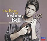 Classical Music : The Best of Joshua Bell: The Decca Years