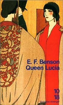 Le cycle de Mapp et Lucia, tome 1 : Queen Lucia par Benson
