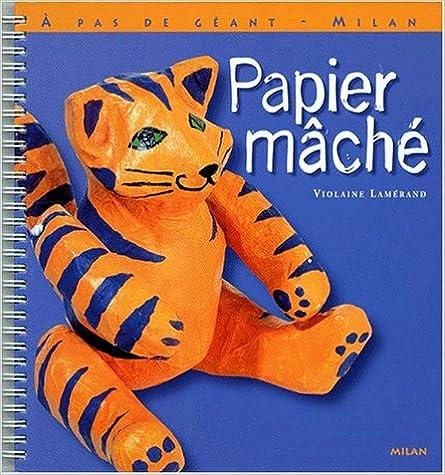 Livre gratuits Papier mâché pdf ebook