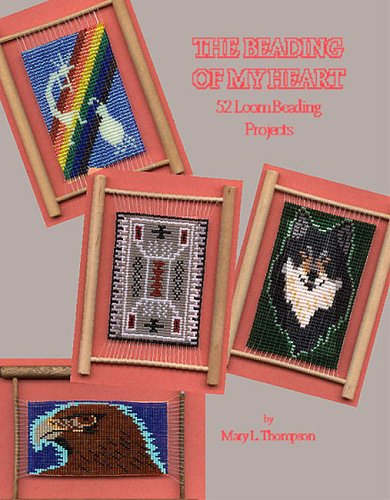 The Beading of My Heart: 52 Loom Beading Projects, Introducing the Mini-Frame Loom