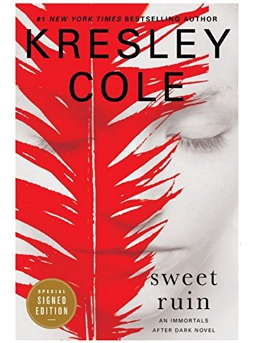 (Sweet Ruin (Signed Book) (Imortals After Dark Series #12) by Kresley Cole)