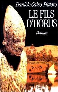 Le fils d'Horus par Danièle Calvo-Platero