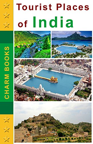 Tourist Places of India: 100+ Places with Photos