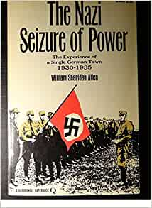 the nazi seisure of power The 80th anniversary of 30 january 1933, when adolf hitler was appointed as german chancellor and the nazi party seized state power in the process, invites historical reflection looking back from the vantage point of the early twenty-first century, the historical significance of this date appears to be.
