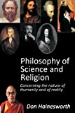 Philosophy of Science and Religion, Don Hainesworth, 1477296921