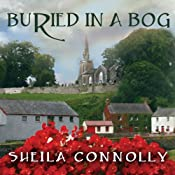 Buried in a Bog: County Cork Mystery Series, Book 1 | Sheila Connolly