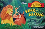 Disney's the Lion King Sing ~ Along (Original Songs From the Film)