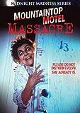 Mountaintop Motel Massacre (Midnight Madness Series)