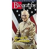 Biography: Dwight D Eisenhower