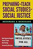 img - for Preparing to Teach Social Studies for Social Justice (Becoming a Renegade) book / textbook / text book