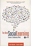 The New Social Learning: Connect. Collaborate. Work., 2nd Edition