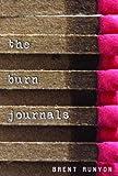 The Burn Journals, Brent Runyon, 0375826211
