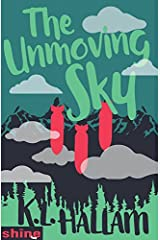 The Unmoving Sky Paperback