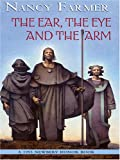 The Ear, the Eye, and the Arm, Nancy Farmer, 0786275804