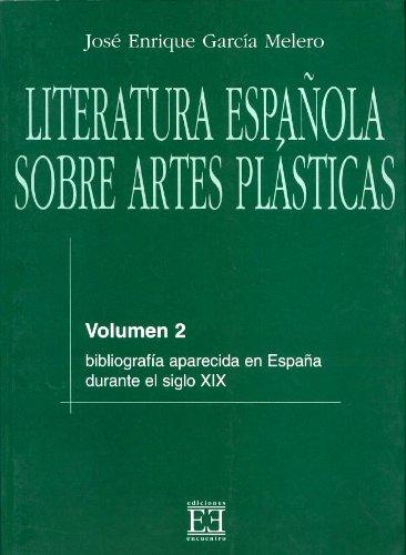 Descargar Libro Literatura Española Sobre Artes Plásticas / 2 José Enrique García Melero