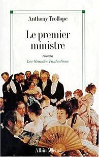 Le premier ministre par Anthony Trollope