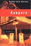 Keepers, Bobby J. Nelson, 0393045978
